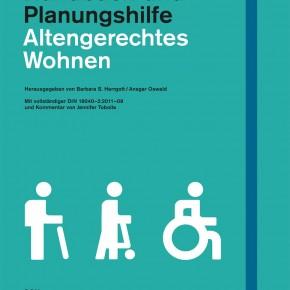 Veröffentlichung 2012: Handbuch und Planungshilfe: Altengerechtes Wohnen  DOM publishers
